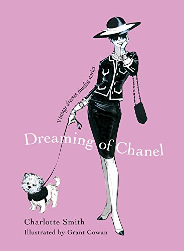 Kostüm Private - Dreaming of Chanel: Vintage Dresses, Timeless Stories (English Edition)