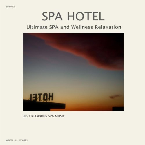 SPA Hotel - Ultimate SPA and Wellness Relaxation