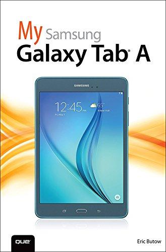My Samsung Galaxy Tab A (My...) (English Edition) eBook: Eric ...