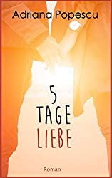 5 Tage Liebe