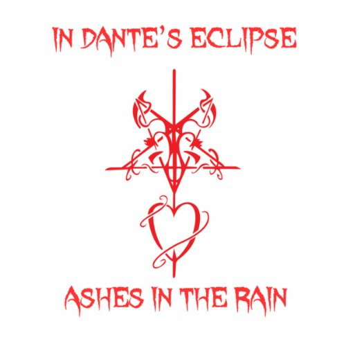 Ashes In the Rain [Explicit]