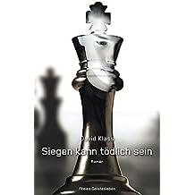 Siegen kann t??dlich sein by David Klass (2015-09-06)