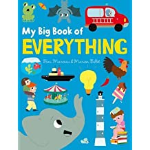 [(My Big Book of Everything)] [ By (author) Fani Marceau, Illustrated by Marion Billet ] [July, 2014]