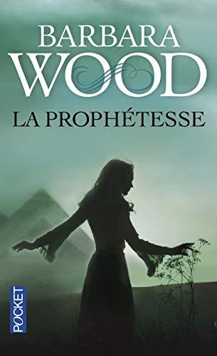 La Prophétesse par Barbara WOOD