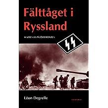 Fälttåget i Ryssland - Waffen-SS på Östfronten
