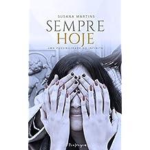 SEMPRE HOJE (Portuguese Edition)