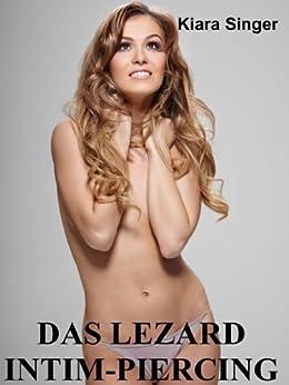 Das Lezard Intim-Piercing: BDSM-Erotik par [Singer, Kiara]
