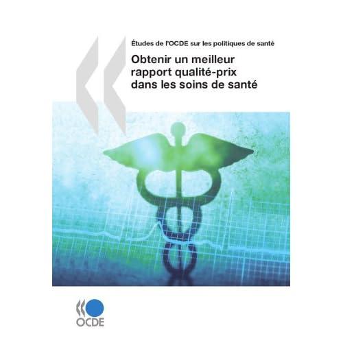 Obtenir un meilleur rapport qualité-prix dans les soins de santé (Emploi et le marché du travail)