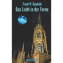 Das Licht in der Ferne: Spirituelle Zukunfts-Geschichten