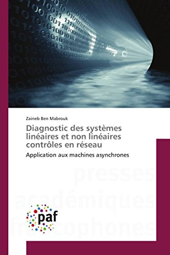 Diagnostic des systèmes linéaires et non linéaires contrôles en réseau par Zaineb Ben Mabrouk