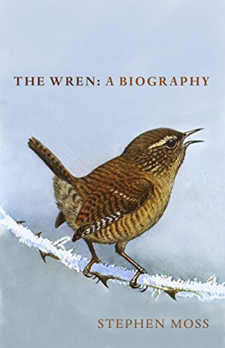 The Wren: A Biography (English Edition)