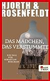 Das Mädchen, das verstummte (Ein Fall für Sebastian Bergman 4) (German Edition)