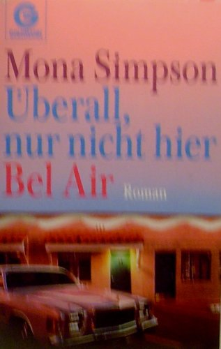 Überall,nur nicht hier Bel Air ( ISBN 3442098874 ) (Air Simpson)