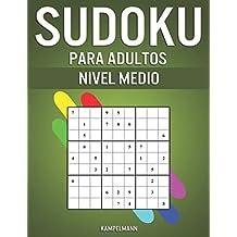 Sudoku Para Adultos Nivel Medio: 400 Sudoku para Adultos de Nivel Medio con Instrucciones y Soluciones