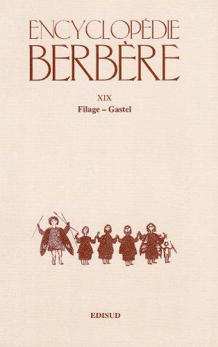 Encyclopedie Berbere. Fasc. XIX: Filage - Gastel (Encyclopédie Berbère, Band 19)