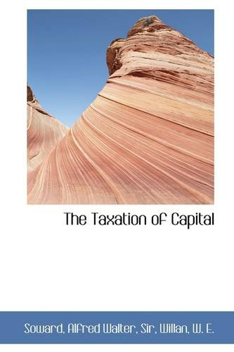 The Taxation of Capital