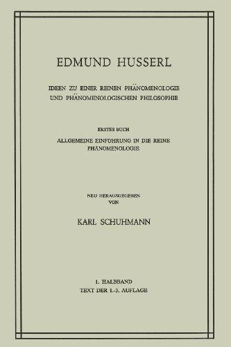 Ideen zu Einer Reinen Phänomenologie und Phänomenologischen Philosophie: Allgemeine Einführung in die Reine Phänomenologie (Husserliana: Edmund Husserl - Gesammelte Werke) by Huss (2013-07-01)