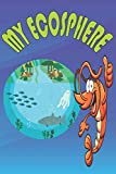 MY ECOSPHERE - Shrimp Humour Ecosphere Journal Notebook For  Closed Ecosystem Tracking & Observations