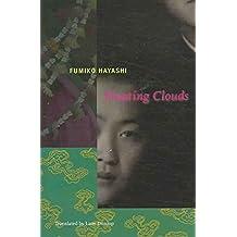 [(Floating Clouds)] [By (author) Fumiko Hayashi ] published on (February, 2006)