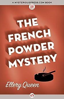 The French Powder Mystery (English Edition) eBook: Ellery
