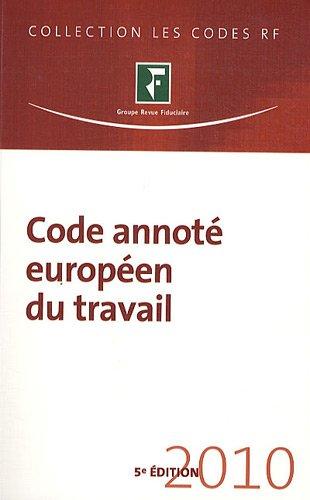 Code annoté européen du travail