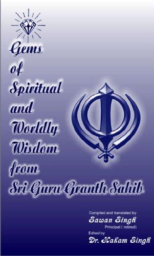 Gems of Spiritual and Worldly Wisdom from Sri Guru Granth Sahib (English Edition) por Sawan Singh
