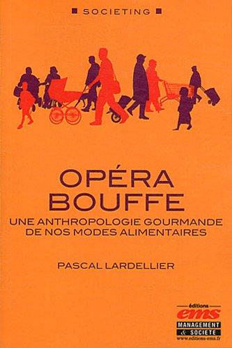 opera-bouffe-une-anthropologie-gourmande-de-nos-modes-alimentaires-societing