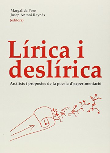 Lírica y deslírica: Análisis i propostes d'experimentació (Altres Obres)