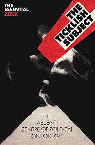 The Ticklish Subject: The Absent Centre of Political Ontology (The Essential Zizek) por Slavoj Zizek