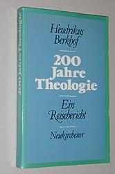 200 Jahre Theologie: Ein Reisebericht