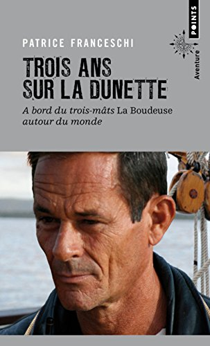 Descargar Libro Trois ans sur la dunette. La Boudeuse autour du monde de Patrice Franceschi