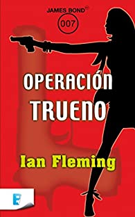 Operación trueno par Ian Fleming