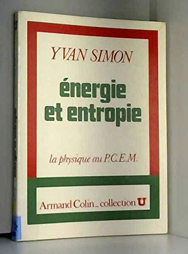 Energie et entropie : La Physique au P.C.E.M. par Yvan Simon