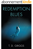 Redemption Blues:  A Haunting Thriller With a Brilliant Twist... (English Edition)