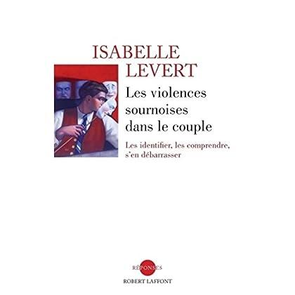 Les violences sournoises dans le couple (REPONSES)