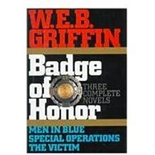 Griffin: Three Complete Novels (Badge of Honor Ser. ; Vol. Set Bks 1-3))