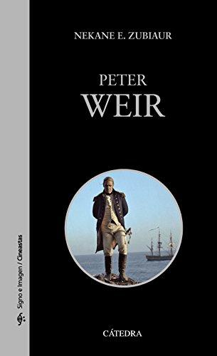 Peter Weir (Signo E Imagen - Signo E Imagen. Cineastas)