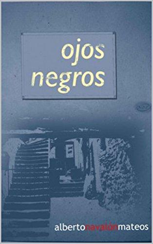 Ojos negros por Alberto Navalón Mateos