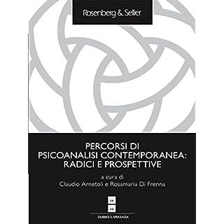 Percorsi di psicoanalisi contemporanea: radici e prospettive (Italian Edition)