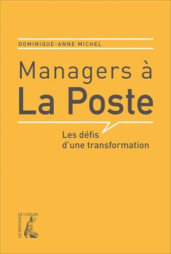 Managers  la Poste : Les dfis d'une transformation