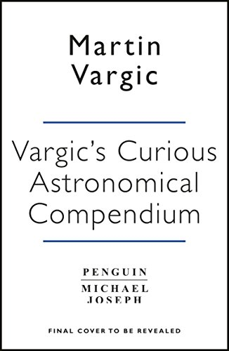 Vargic's Curious Astronomical Compendium (Mappings: Society/Theory/Space) (English Edition)