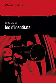 Joc d'identitats par  Jordi Tiñena Amorós