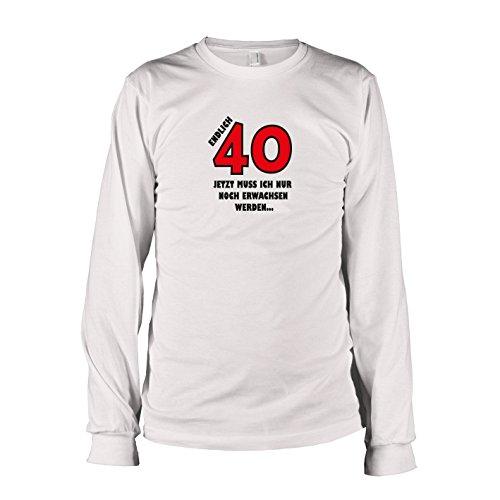 TEXLAB - Endlich 40 - Langarm T-Shirt Weiß