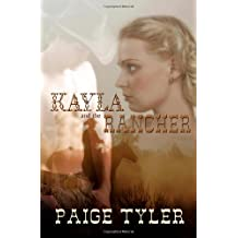 Kayla and the Rancher