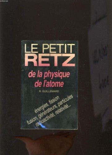 Le Petit Retz de la physique de l'atome par Roland Guillemard