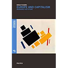 Europe and Capitalism: Regaining the Future (Politics, Band 2)