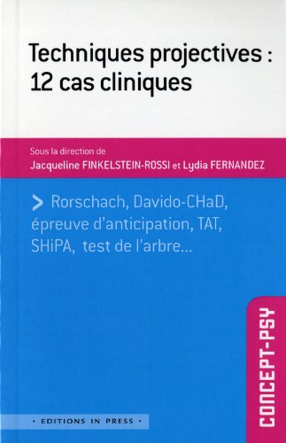 Techniques projectives : 12 cas cliniques