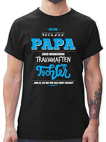 Vatertag - Ich Bin stolzer Papa Einer wahnsinnig traumhaften Tochter - L - Schwarz - L190 - Tshirt Herren und Männer T-Shirts