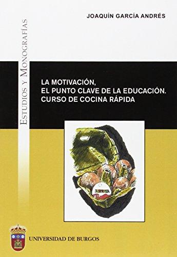 la-motivacion-el-punto-clave-de-la-educacion-curso-de-cocina-rapida-estudios-y-monografias