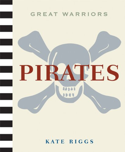 Pirates (Great Warriors (Paperback))